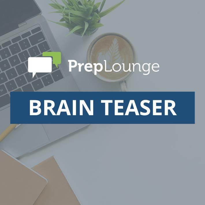 PrepLounge Brain Teaser