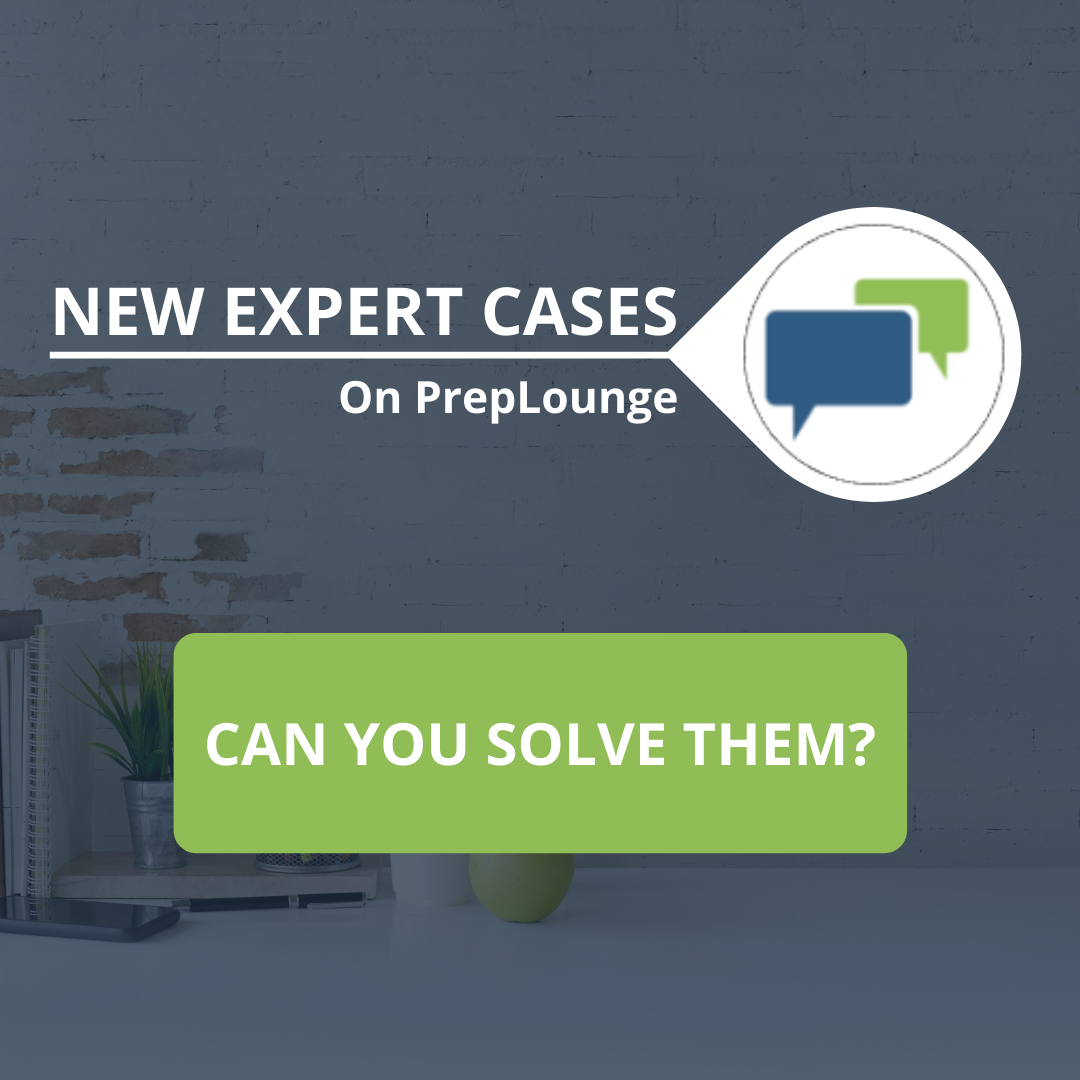 New Expert Case on PrepLounge