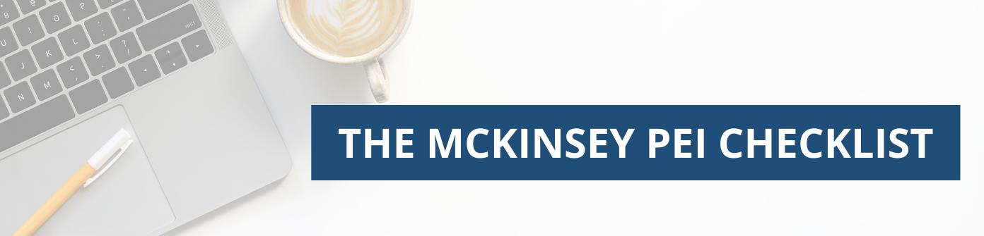 McKinsey PEI Checklist
