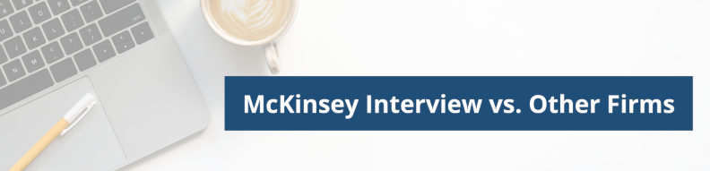 McKinsey Interview difference to other firms