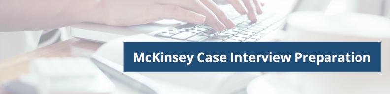McKinsey Case Interview Preparation