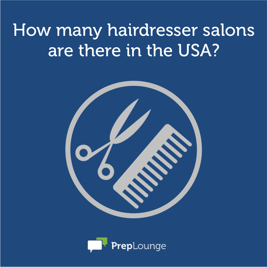 Market sizing quiz how many hairdressers are there in the US